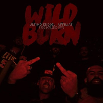 Ultimo End e Gli Affiliati – Wild born
