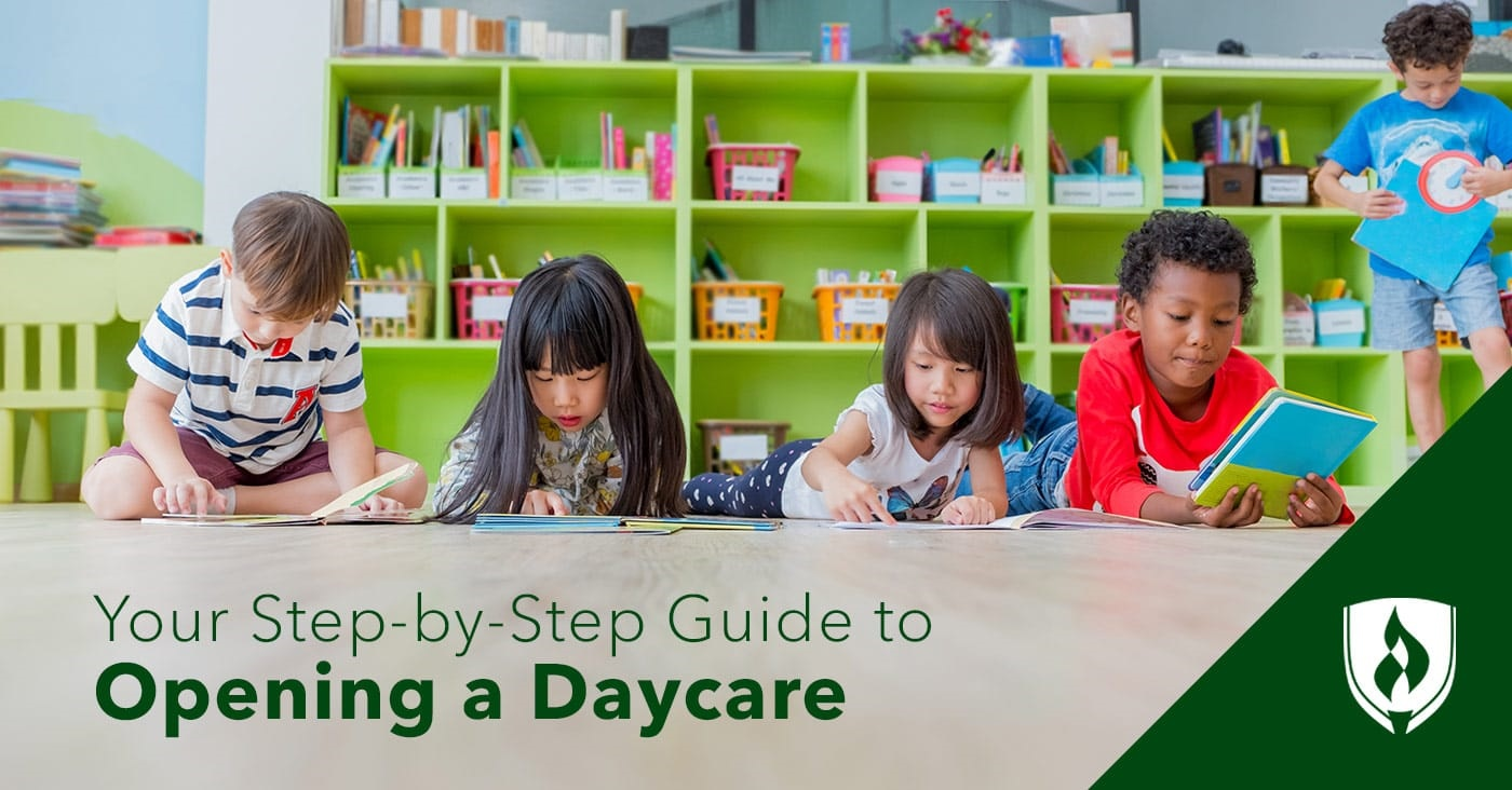 Your Step-by-Step Guide to Opening a Daycare Rasmussen College