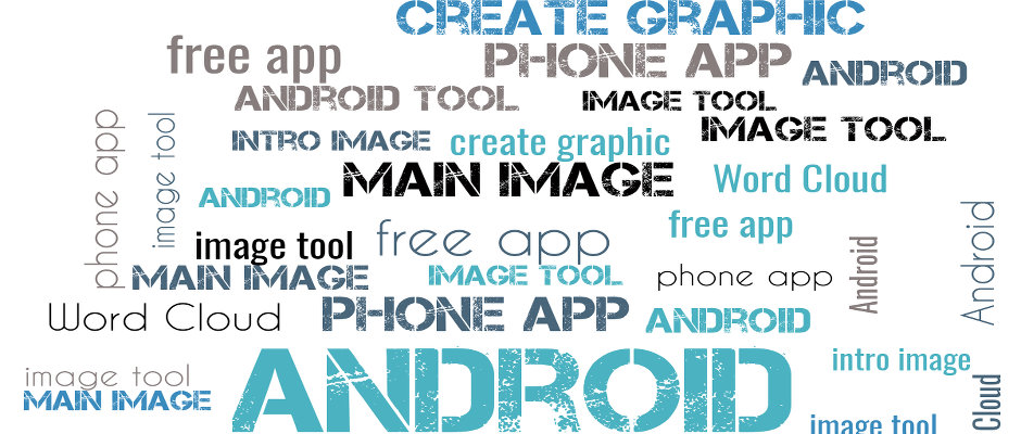 Create word cloud images with a free Android app for your phone