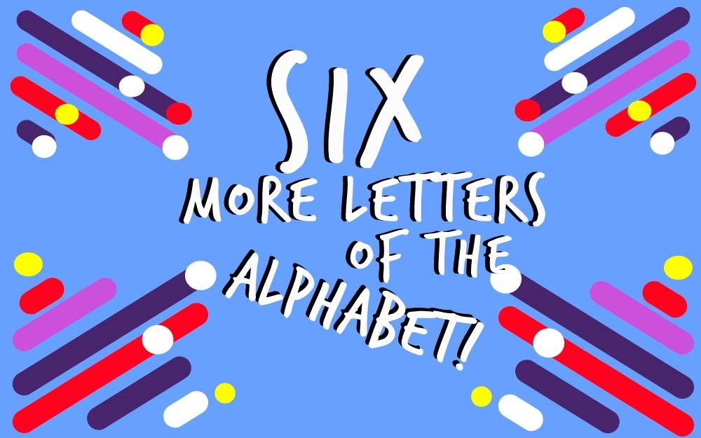 There Used to Be Six More Letters in Our Alphabet! Reader\u0027s Digest