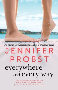 Everywhere and Every Way by Jennifer Probst…EXCLUSIVE EXCERPT and Giveaway