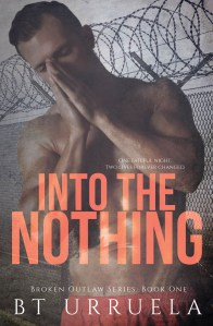 Into The Nothing by B.T. Urruela…Blog Tour Stop & Excerpt