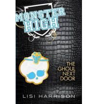 ghoul next door lisi harrison Book Review: Where Theres a Wolf Theres a Way by Lisi Harrison (Monster High)