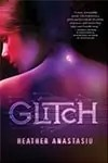 Review: Glitch