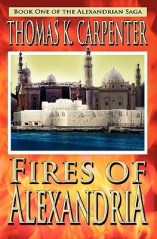 fires of alexandria by thomas k carpenter