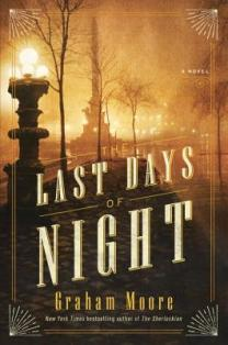 last days of night by graham moore
