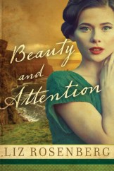 beauty and attention by liz rosenberg