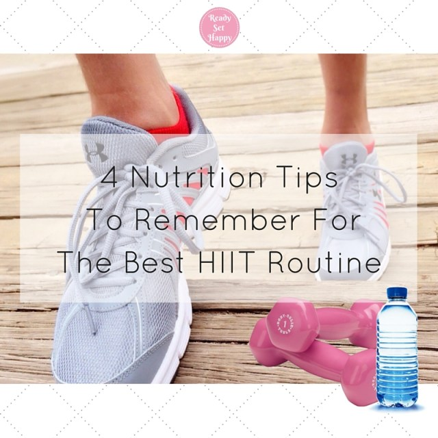 Nutrition Tips For Your HIIT Routine
