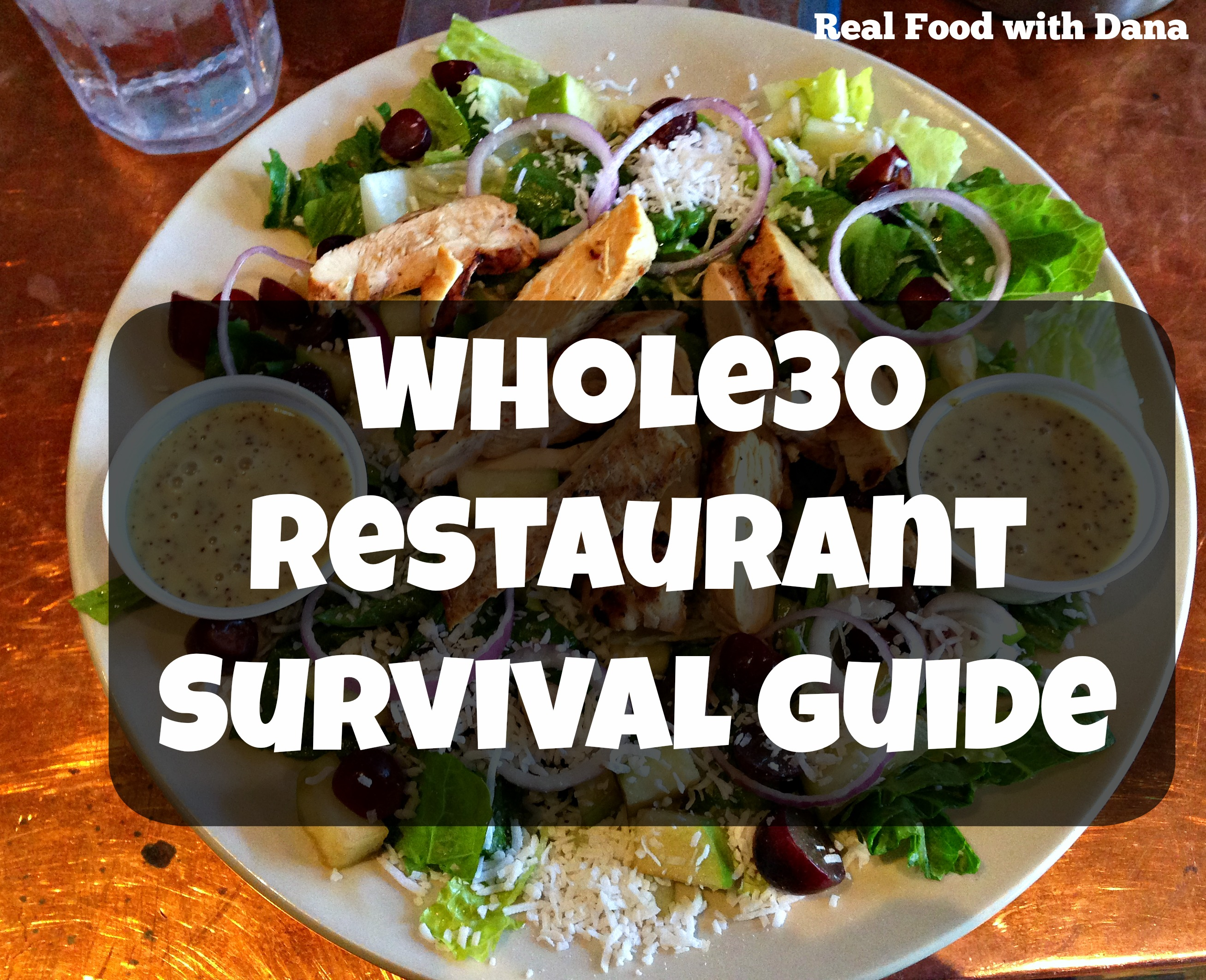 Whole30 restaurant survival guide real food with dana for Restaurant guide