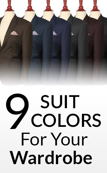 9 Suit Colors For A Man\u0027s Wardrobe Men\u0027s Suits  Color Which