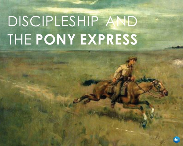 Discipleship and the Pony Express