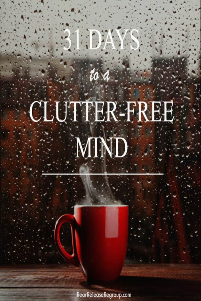 Clutter-free mind challenge for distracted moms; 31 Days - task list