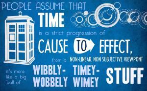 Time as a ball of wibblely wobbly timey wimey stuff.