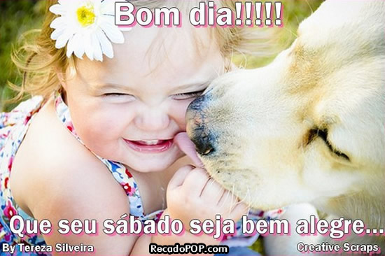 Recado Facebook Bom Dia! Tenha um sábado alegre!