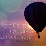 Recado Facebook Tudo é possível para Deus