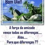 Recado Facebook Bom dia, a amizade vence as diferenças!