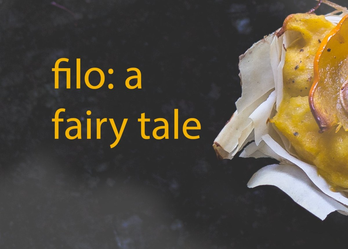 Filo: a fairy tale of sorts