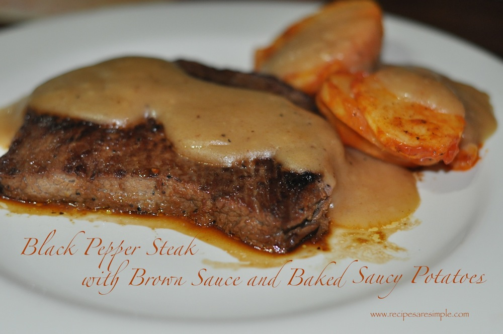 Black Pepper Steak Recipe with Brown Sauce and Baked Saucy Potatoes