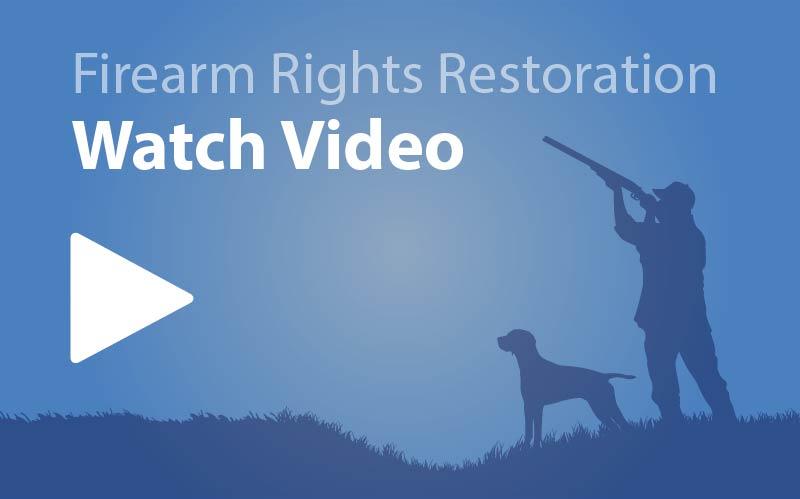 Restoration of Gun Rights Restore Firearm Rights DV