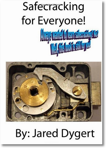 Safecracking For Everyone – learn how to crack a safe in hours…or maybe days…?