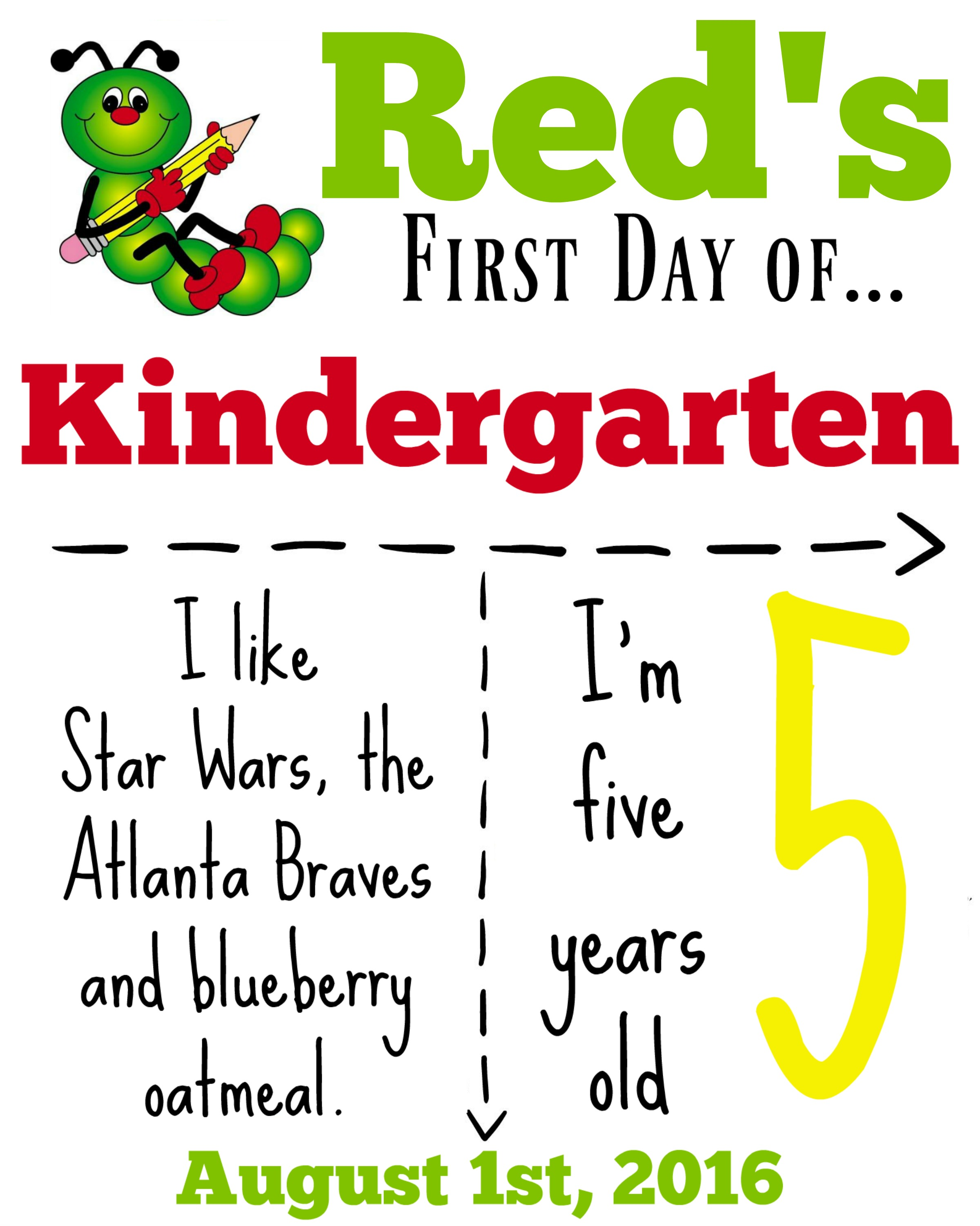 Cool Kindergarten Sign Download Day How To Make A Back To School Sign Redhead Baby Mama Atlanta Blogger Day Kindergarten Sign Template Free art First Day Of Kindergarten Sign