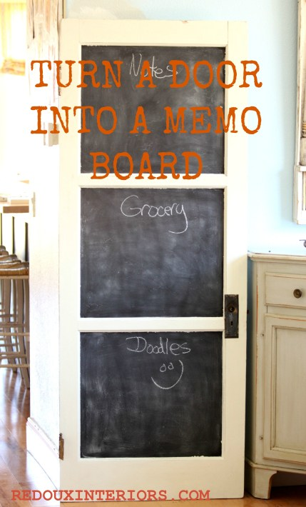 Salvaged door turned chalkboard redouxinteriors