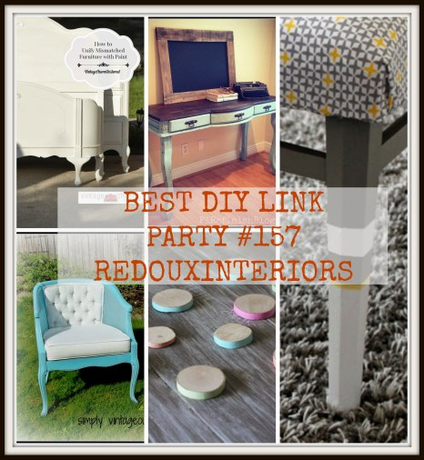 Best DIy Link party #157 redouxinteriors