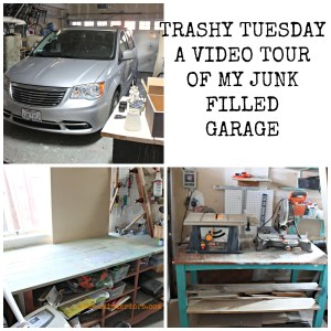 Trashy Tuesday Cleaning Out the Garage