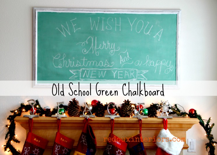 How to Vintage Green Chalkboard redouxinteriors