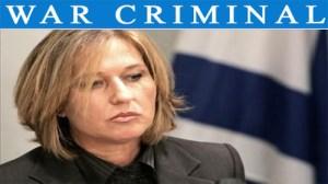 Tzipi Livni war criminal
