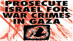 Prosecute Israel for Gaza war crimes
