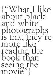 photography, quotes, black-and-white,