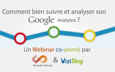 [Webinar co-animé avec Wizishop] Comment bien suivre et analyser Google Analytics ?