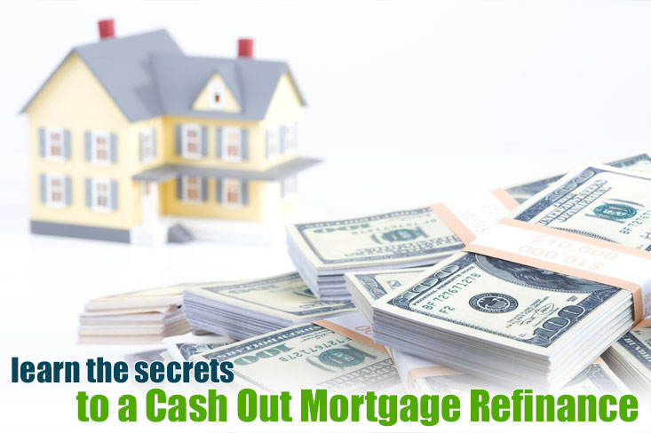 Why a Cash Out Mortgage Refinance is Perfect to Pull Out Money - cash out refi calculator