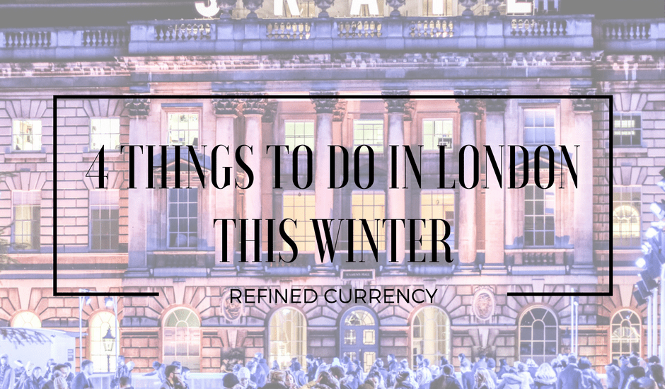 4-things-to-do-in-london-this-winter