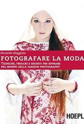 Fotografare-la-moda-Tecniche-trucchi-e-segreti-per-entrare-nel-mondo-della-fashion-photography-0