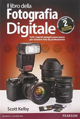 Il-libro-della-fotografia-digitale-Tutti-i-segreti-spiegati-passo-passo-per-ottenere-foto-da-professionisti-2-0