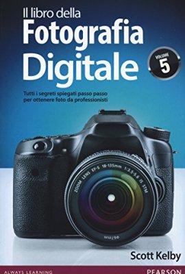 Il-libro-della-fotografia-digitale-Tutti-i-segreti-spiegati-passo-passo-per-ottenere-foto-da-professionisti-5-0