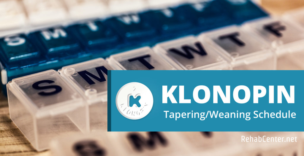 Klonopin Tapering/Weaning Schedule