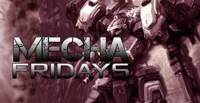 Mecha Fridays