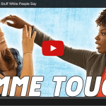 From Buzzfeed: If Black People Said The Stuff White People Say