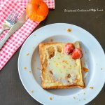 Sweetened Condensed Milk Toast with Orange zest