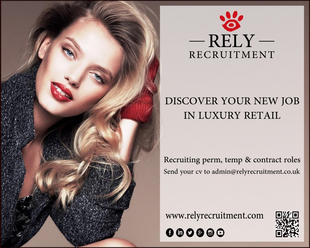 chinese archives page of rely recruitment looking for work as a s assistant in luxury retail are you experienced in luxury