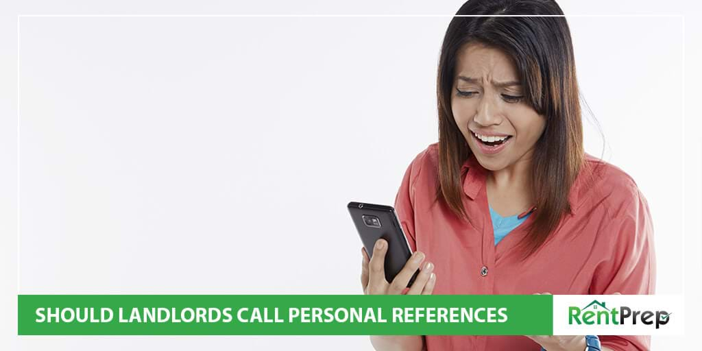 Rental References Should Landlords Call Personal Renting References?