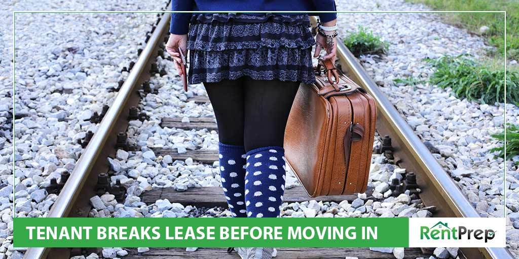 What Happens if a Tenant Wants to Break the Lease Before Moving In?
