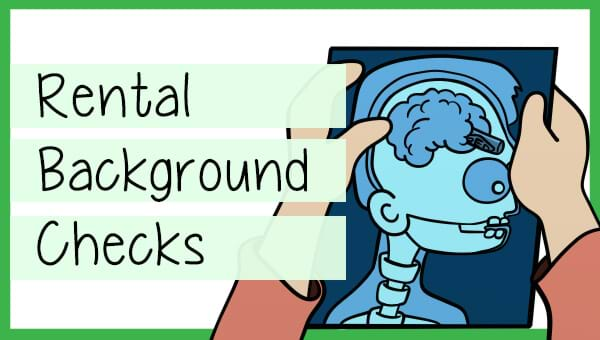 What does a rental background check consist of (read before purchasing)