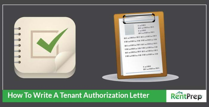 How to Give Your Tenant Permission by Writing an Authorization Letter