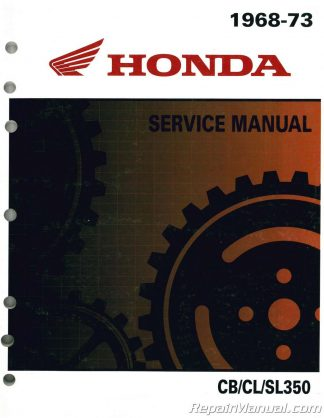 1968-1973 Honda CB CL 250 CB CL SL350 Motorcycle Shop Manual