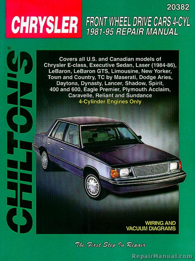 Chilton Chrysler Front Wheel Drive Cars \u2013 4 Cyl 1981-1995 Repair