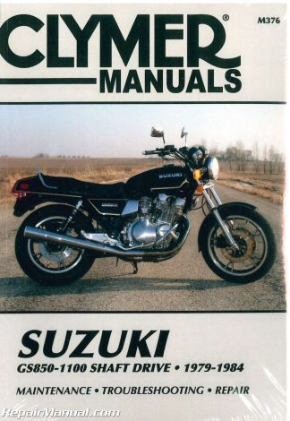 GS850 GS1000 GS1100 Shaft Drive Suzuki 1979-1984 Motorcycle Repair